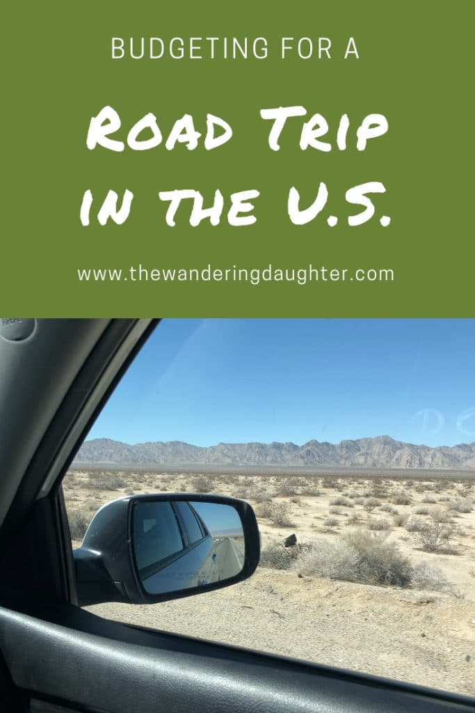 Budgeting For A Road Trip In The U.S.   The Wandering Daughter