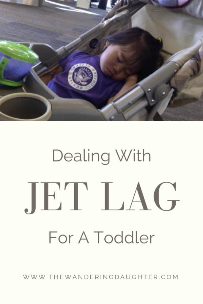 Dealing With Jet Lag For A Toddler | The Wandering Daughter