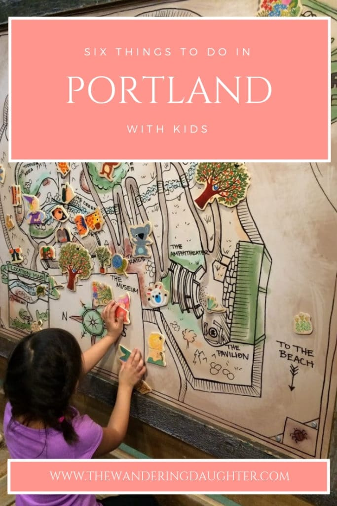 Six Things To Do In Portland With Kids | The Wandering Daughter