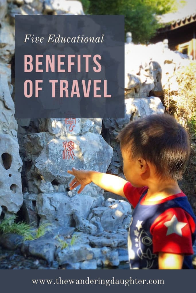 Five Educational Benefits of Travel | The Wandering Daughter | Five reasons why travel is educational for kids. Looking at the educational benefits of travel.