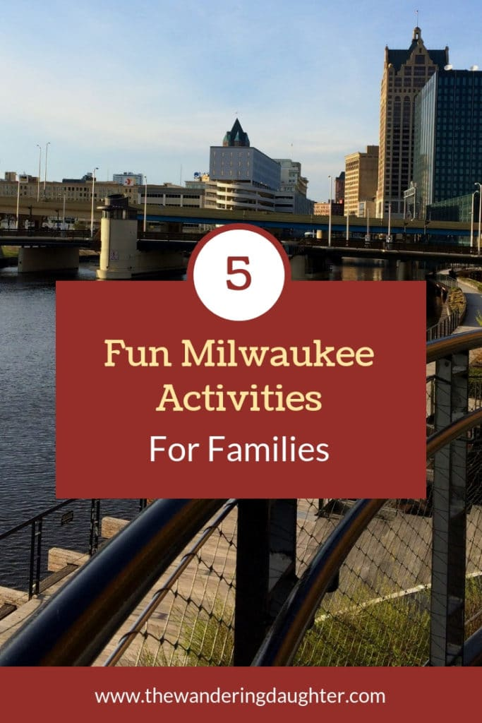 Pinterest Image for a blog post: Five Fun Milwaukee Activities For Families.