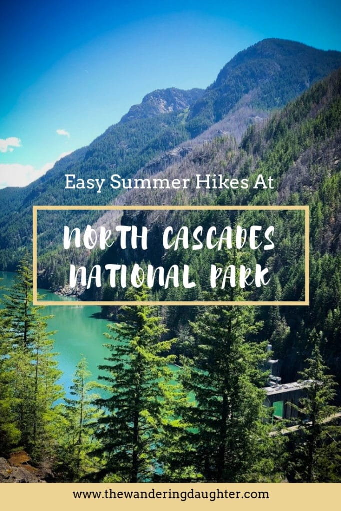 Easy Summer Hikes at North Cascades National Park | The Wandering Daughter | Ideas for easy hikes at North Cascades National Park that are perfect for kids.