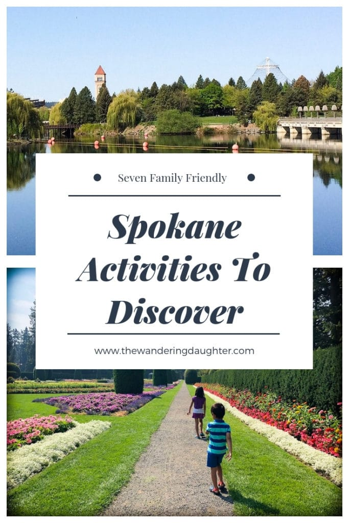 Seven Family Friendly Spokane Activities To Discover | The Wandering Daughter