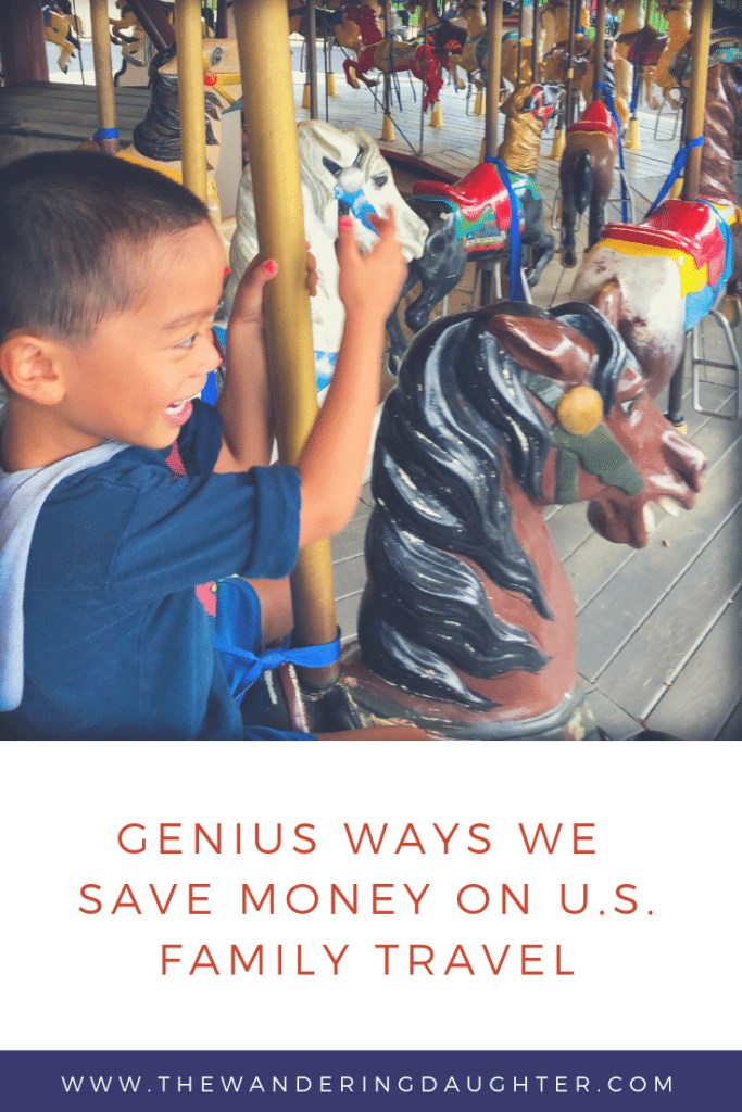 Genius Ways We Save Money On US Family Travel | The Wandering Daughter