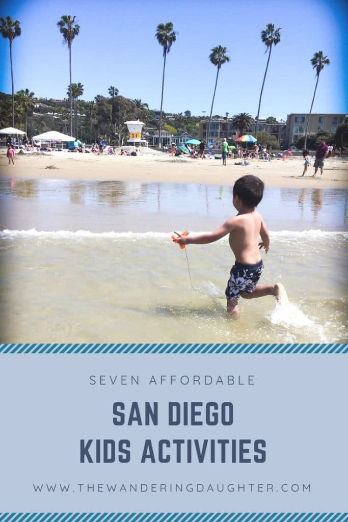 Seven Affordable San Diego Kids Activities   The Wandering Daughter