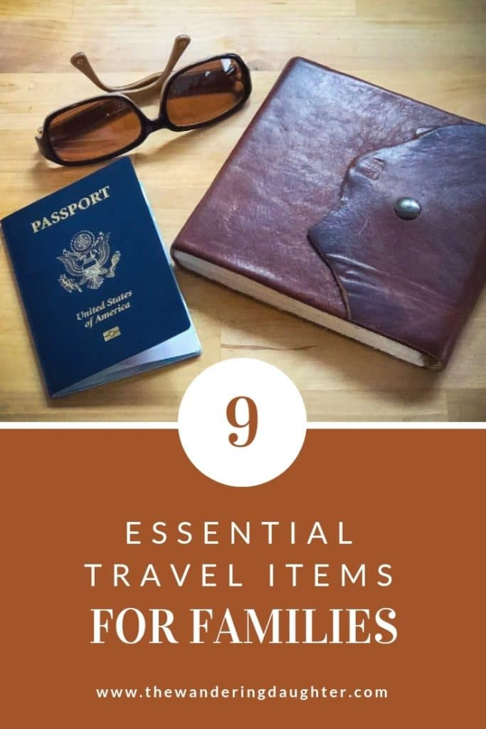 Nine Essential Travel Items For Families | The Wandering Daughter |