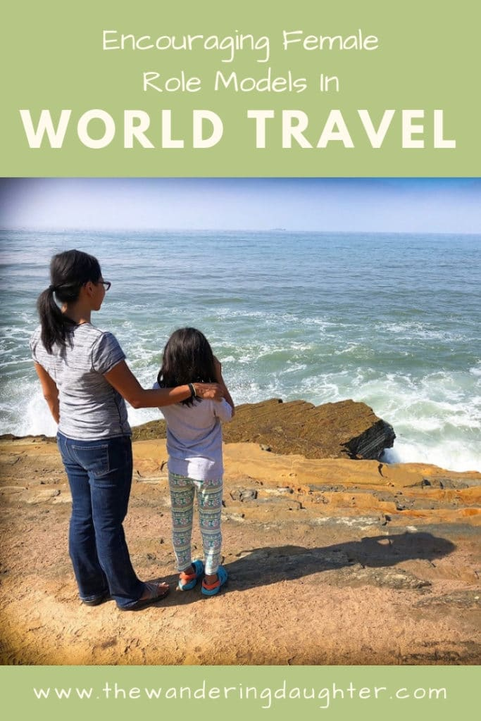 Encouraging Female Role Models In World Travel | The Wandering Daughter | Why it's important to encourage female role models in world travel.