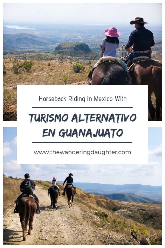 Horseback Riding In Mexico With Turismo Alternativo En Guanajuato | The Wandering Daughter