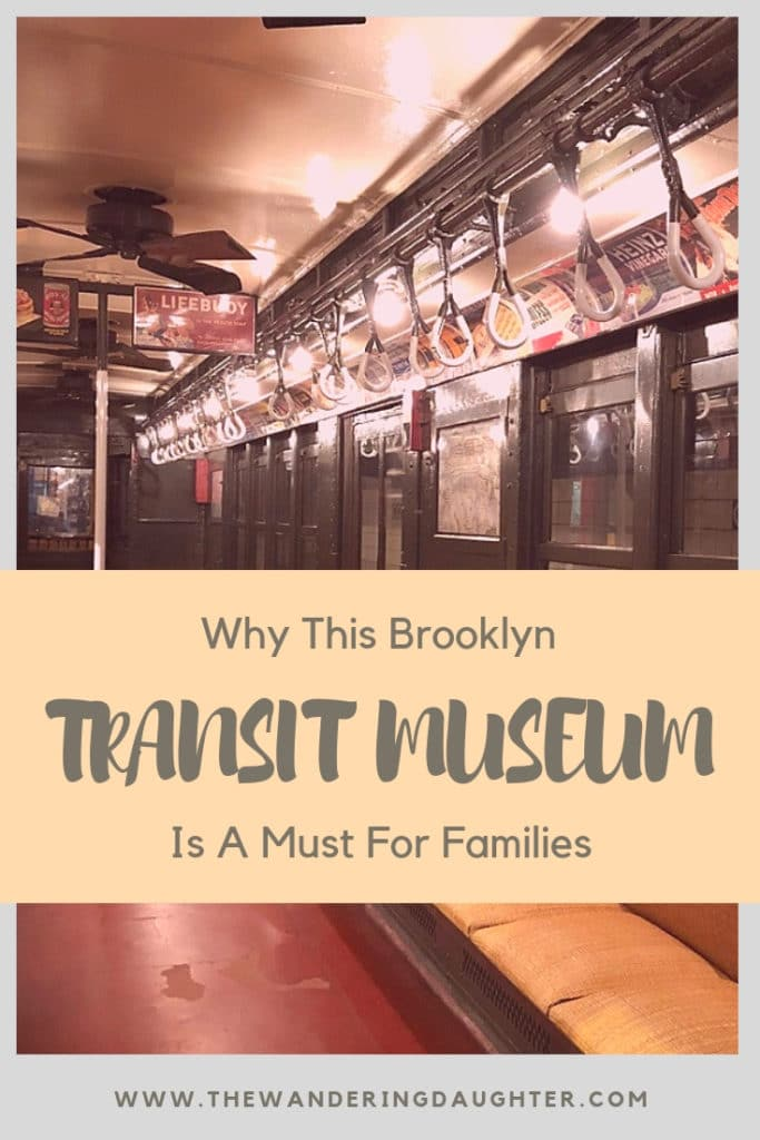 Why This Brooklyn Transit Museum Is A Must For Families | The Wandering Daughter |  A trip to this Brooklyn transit museum, known as the New York Transit Museum, is a must for families interested in learning about the history of New York City's iconic subway system. #familytravel #NewYork #NewYorkCity #NYC #subway #transitmuseum #worldschooling