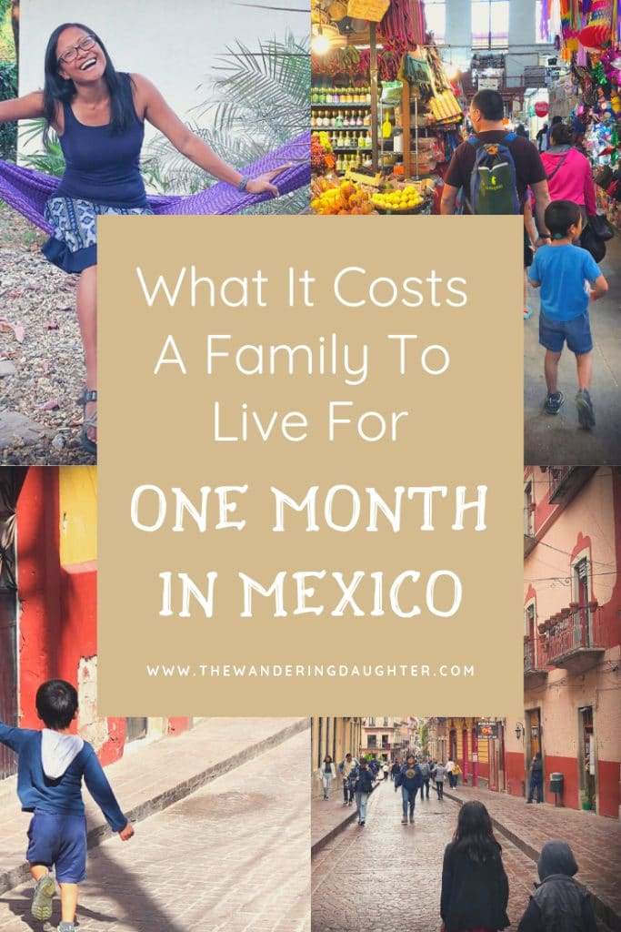 What It Costs A Family To Live For One Month In Mexico | The Wandering Daughter |  Costs for of living for one month in Mexico for a family of four. What to expect to spend living the expat life in Mexico. Breakdown of prices in Mexico for families. #familytravel #Mexico #budgeting #budgettravel #travelplanning