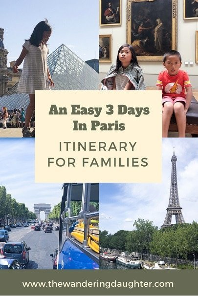 An Easy Paris 3 Day Itinerary For Families | The Wandering Daughter | Visiting Paris with kids. How to spend 3 days in Paris with young kids, including a bus tour with isango!, a worldwide tour company. #familytravel #Paris #bustour #sponsored
