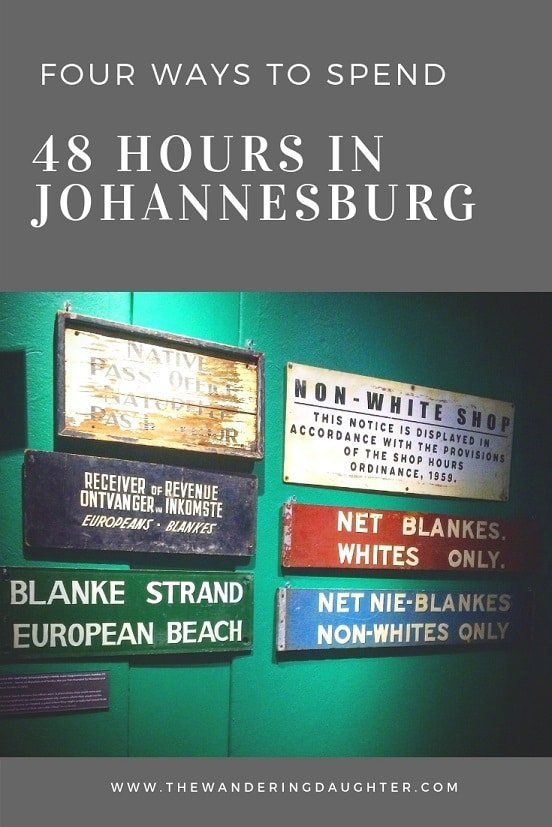 Four Ways To Spend 48 Hours In Johannesburg | The Wandering Daughter | Tips for experiencing Johannesburg, South Africa in 48 hours. #Africa #SouthAfrica #stopover