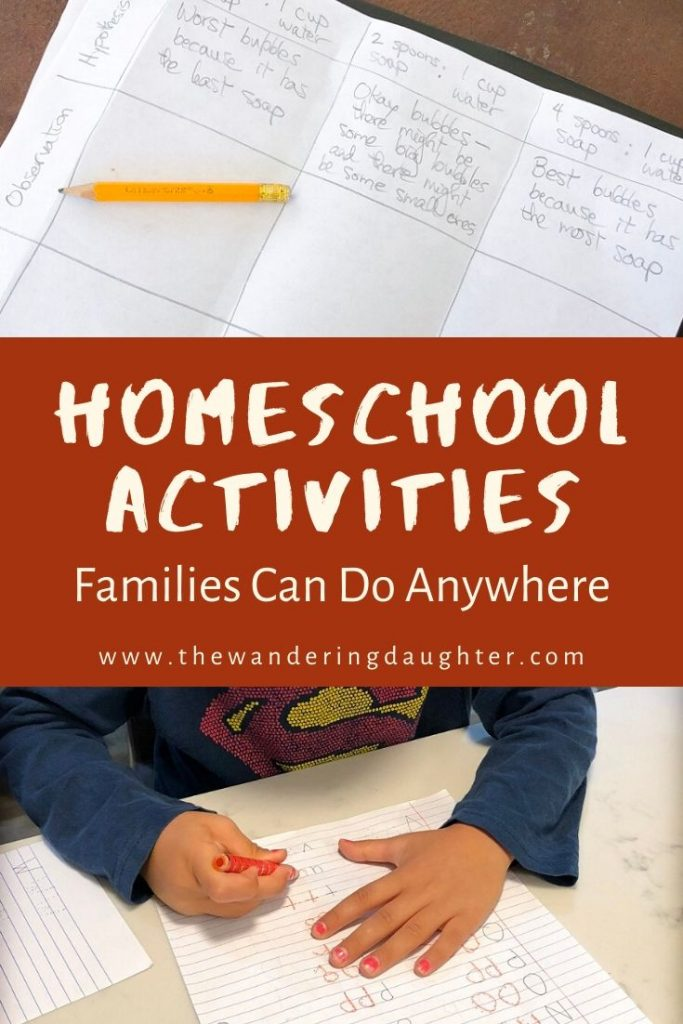 Homeschool Activities Families Can Do Anywhere | The Wandering Daughter