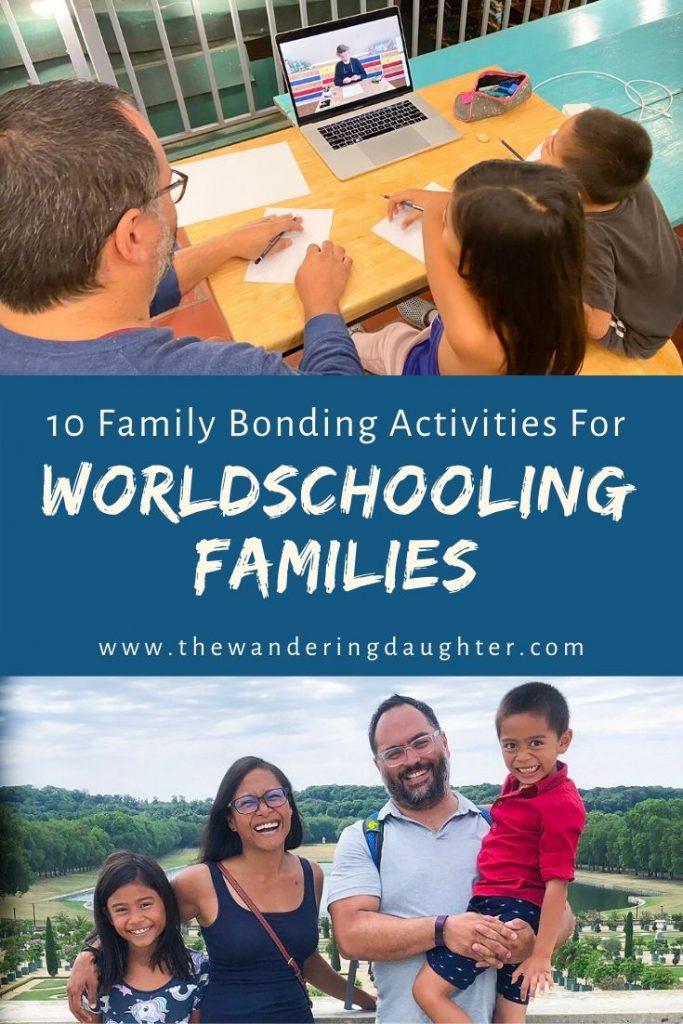 Ten Family Bonding Activities For Worldschooling Families   The Wandering Daughter