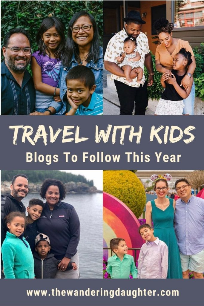 Travel With Kids Blogs! 33 Families To Follow This Year | The Wandering Daughter