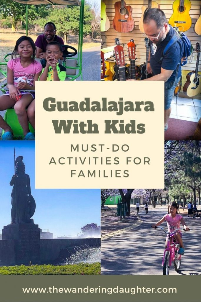 Guadalajara With Kids: Must-Do Activities For Families | The Wandering Daughter