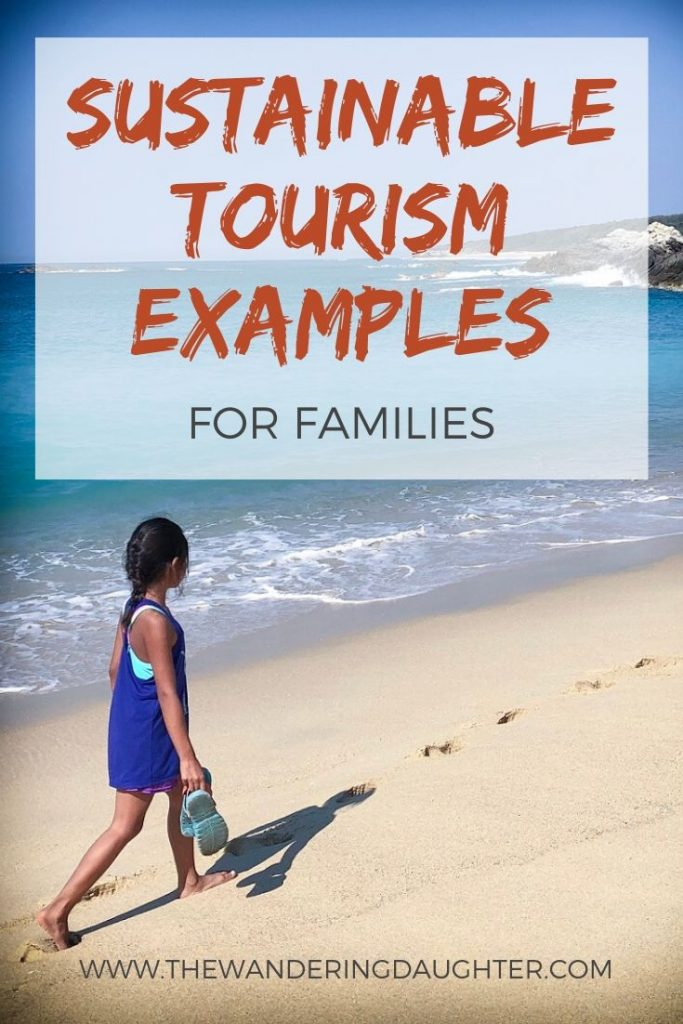 Sustainable Tourism Examples | The Wandering Daughter