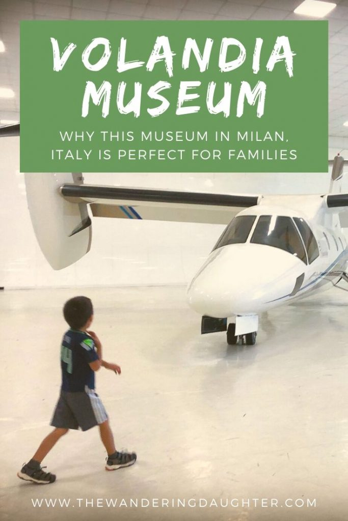 Volandia Museum: Why This Museum in Milan, Italy Is Perfect For Families | The Wandering Daughter